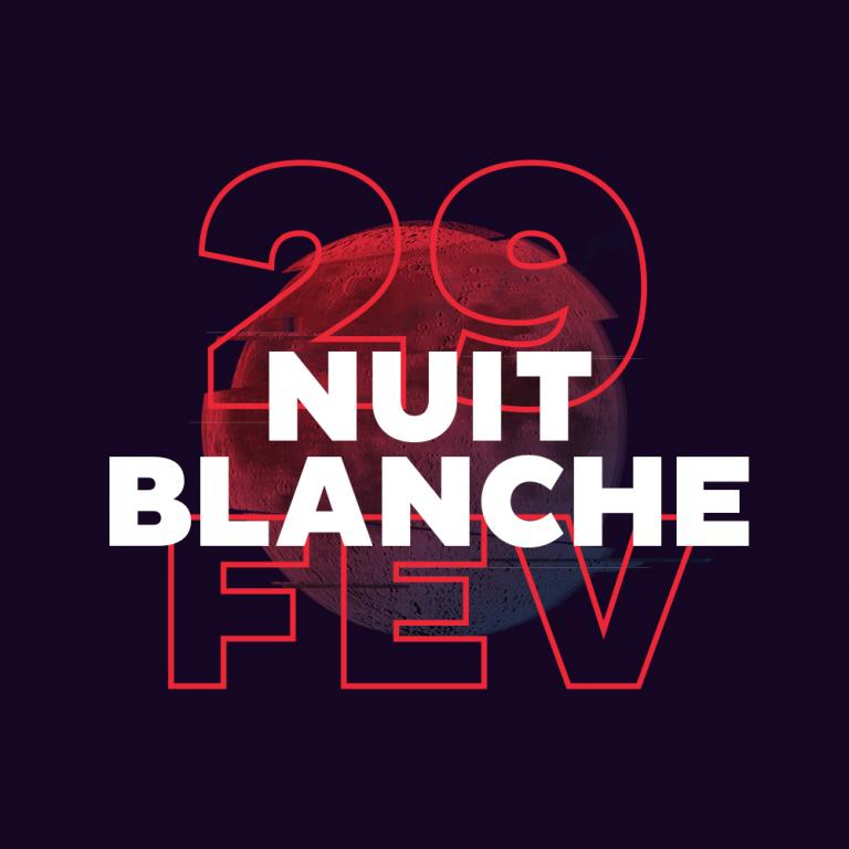 Nuit Blanche February 29