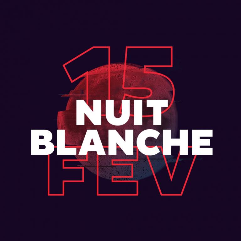 Nuit Blanche February 15
